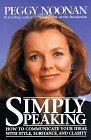 Book Review--Simply Speaking by Peggy Noonan