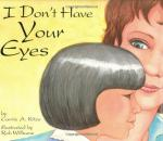 Book Review -- I Don't Have Your Eyes by Carrie Kitze